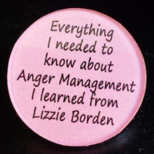 Lizzie Borden Shop - Anger management Pin
