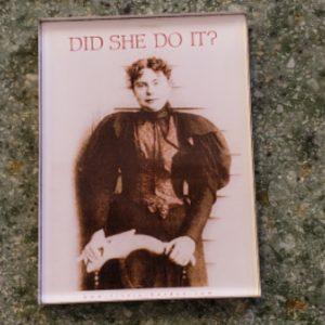 Lizzie Borden Shop - Did She Do It Magnet