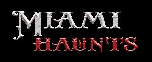photo shows the miami haunts logo that reads 'miami haunts'